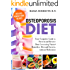 Osteoporosis Diet: Your Complete Guide to Prevent and Reverse Bone Loss Using Natural Remedies, Diet and Exercise without Medication