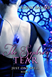 The Sephra's Tear (Just One Spell Book 1)