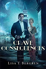 Grave Consequences (The Grand Tour Series Book #2) Kindle Edition