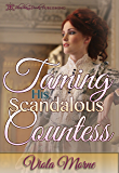Taming His Scandalous Countess (The Cold Hearts Series Book 1)