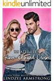The Athlete's Fame-Obsessed Crush (No Match for Love Book 4)