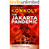 The Jakarta Pandemic (The Perseid Collapse Series)