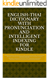 English-Thai Dictionary With Pronunciation and Intelligent Indexing