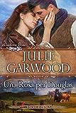 Una Rosa per Douglas (Le spose dei Clayborne Vol. 2)