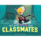 We Will Rock Our Classmates (Penelope Book 2)