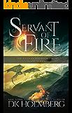 Servant of Fire (The Cloud Warrior Saga Book 7)