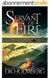 Servant of Fire (The Cloud Warrior Saga Book 7) (English Edition)