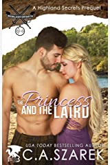 The Princess and The Laird: A Highland Secrets Prequel Kindle Edition