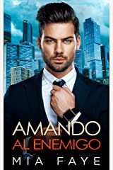 Amando al Enemigo: Novela Romántica Contemporánea (Spanish Edition) Kindle Edition