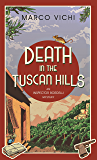 Death in the Tuscan Hills: Book Five (Inspector Bordelli 5)