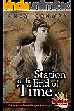 Touchstone (4. Station at the End of Time): The time travel saga that spans a century (Touchstone Season 1)