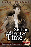 Touchstone (4. Station at the End of Time): The time travel saga that spans a century (Touchstone Season 1)