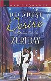 Decadent Desire (The Drakes of California Book 10)
