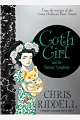Goth Girl and the Sinister Symphony Kindle Edition