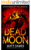 Nightmare at the Museum (Dead Moon Short Stories Book 1)