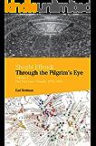 Shoghi Effendi through the Pilgrim's Eye: Volume 2: The Ten Year Crusade, 1953-1963