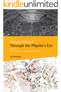 The bahai response to the crisis of our time what each of us can shoghi effendi through the pilgrims eye volume 2 the ten year crusade 1953 fandeluxe Choice Image
