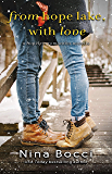 From Hope Lake, With Love: A Novella (Hopeless Romantics Book 4)