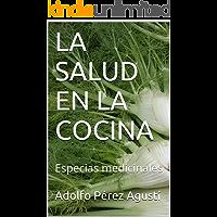 LA SALUD EN LA COCINA: Especias medicinales (Nutrición