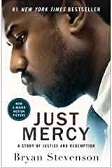 Just Mercy: A Story of Justice and Redemption Kindle Edition