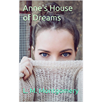 Anne's House of Dreams (English Edition)
