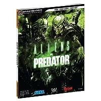 Aliens vs. Predator (Official Strategy Guides (Bradygames))