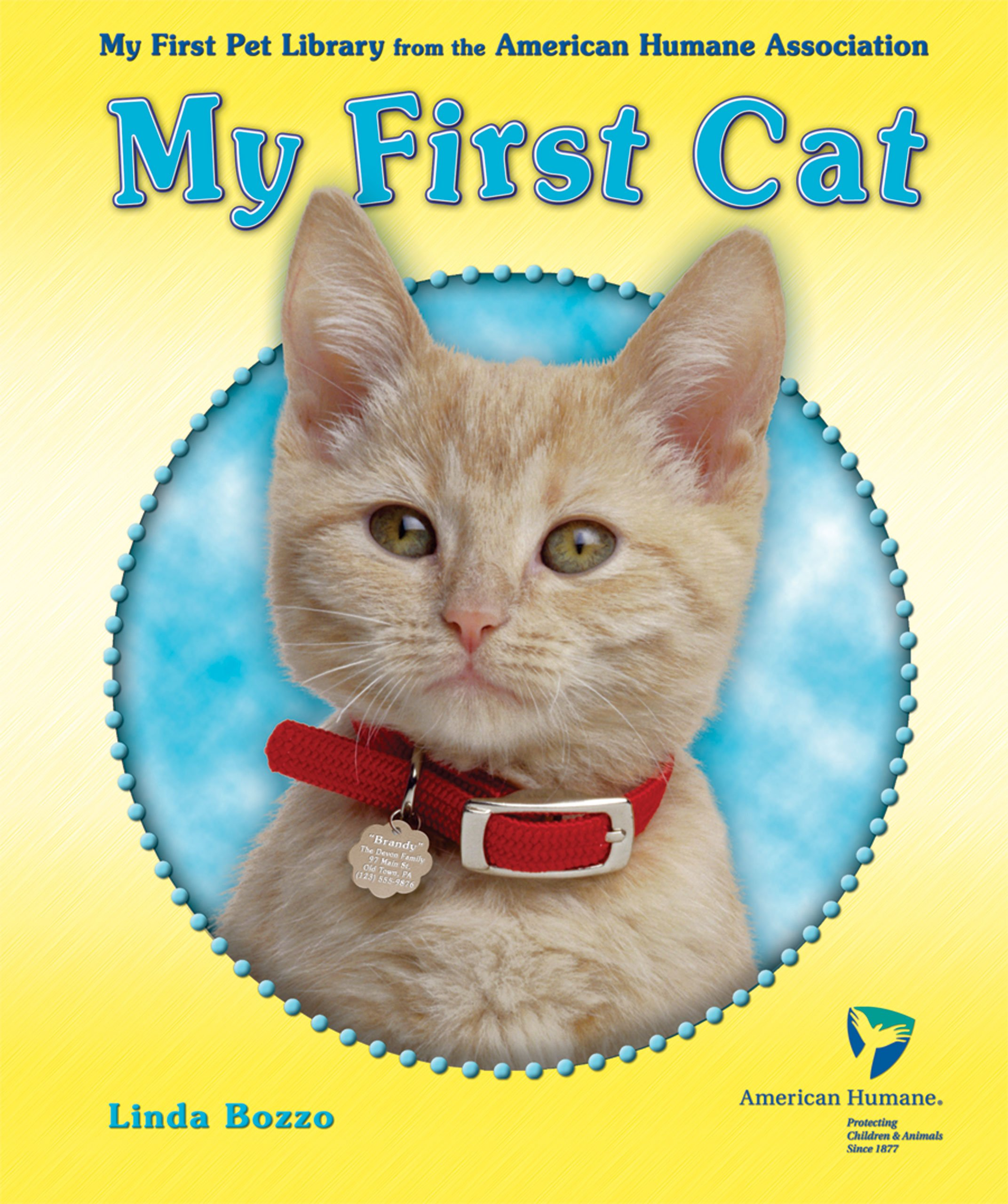 My First Cat (My First Pet Library from the American Humane Association) PDF