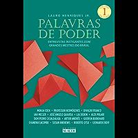 Palavras de poder: Entrevistas instigantes com grandes mestres do Brasil