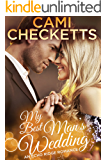 My Best Man's Wedding (Echo Ridge Romance Book 3)