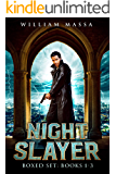 Night Slayer Boxed Set Books 1-3, An Urban Fantasy Action Adventure: Midnight War, Monster Quest, Shadow Plague