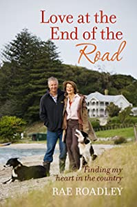 Love at the End of the Road: Finding my heart in the country