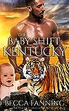 The Baby Shift: Kentucky (Shifter Babies of America Book 13)