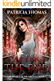 After The End (The Archive of Ink and Soul Book 1)