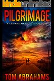 Pilgrimage: A Survival Story
