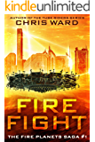 Fire Fight (The Fire Planets Saga Book 1)