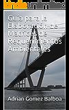 Guía para la Elaboración de Matrices de Requerimientos Ambientales