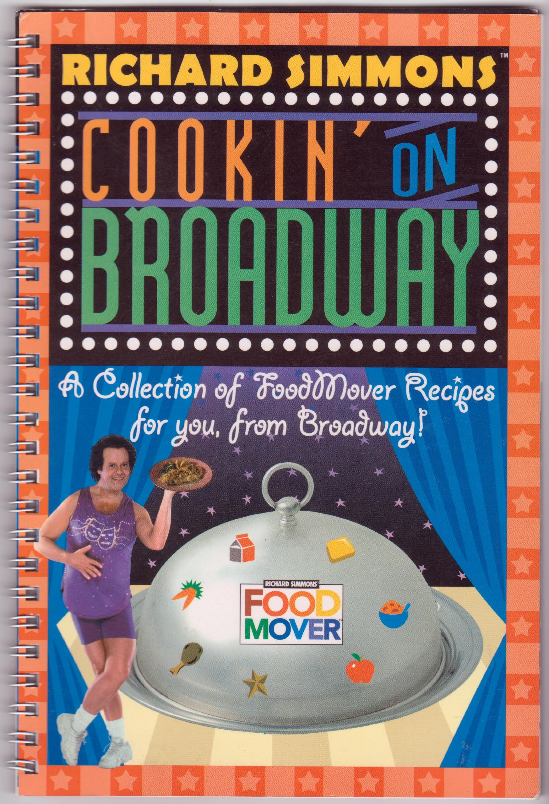 Richard Simmons Food Mover: A Collection of FoodMover Recipes For You, from Broadway! ebook