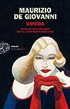 Vipera: Nessuna resurrezione per il commissario Ricciardi (Einaudi. Stile libero big)