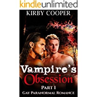 Vampire's Obsession (Part 1): Gay Paranormal Romance