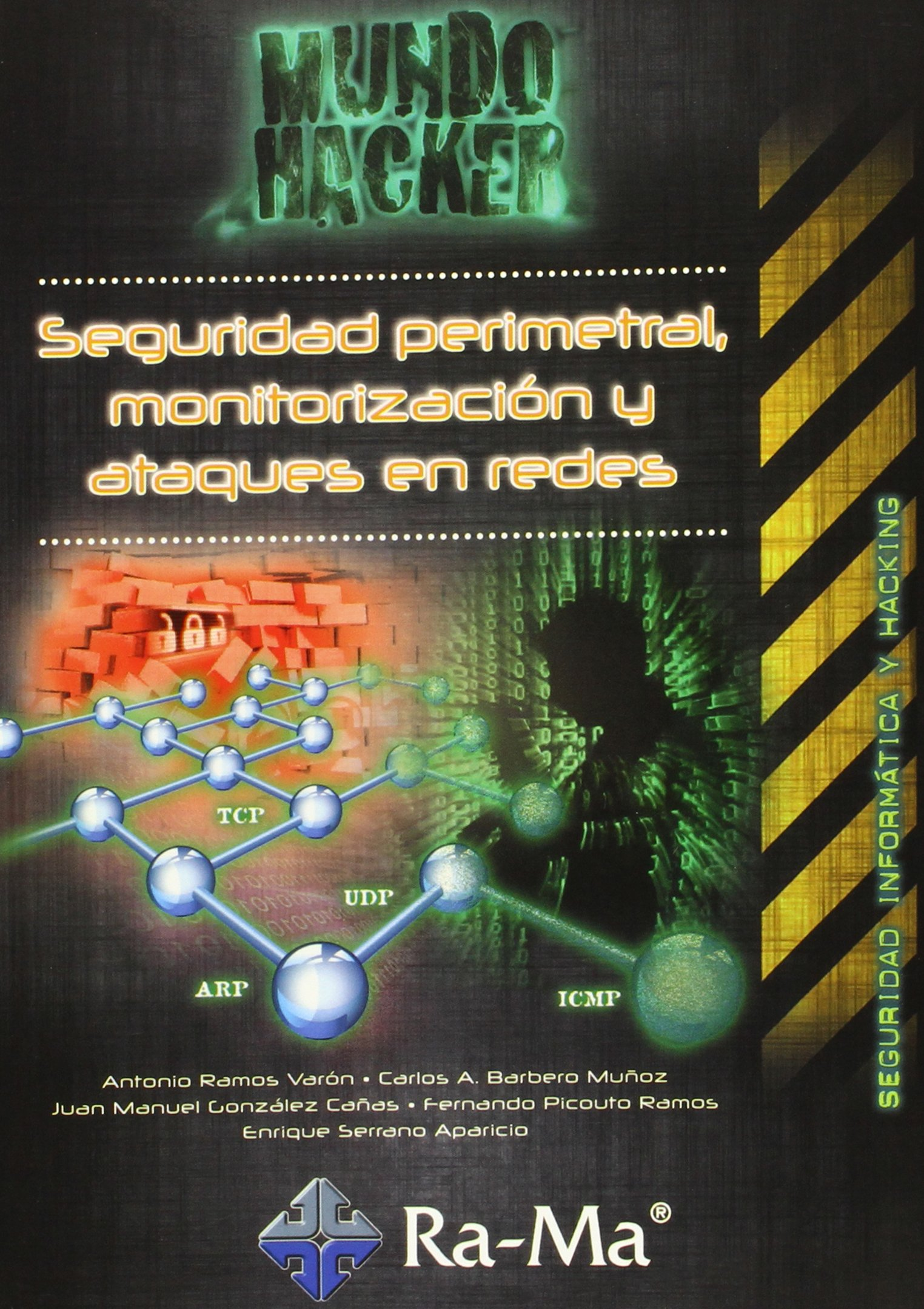 Download Seguridad perimetral, monitorización y ataques en redes PDF