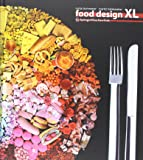 Food Design XL (German and English Edition)