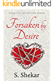 Forsaken by Desire (Destiny Book 1)