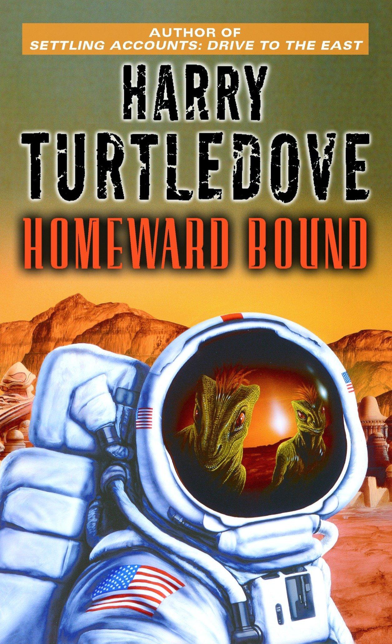 Read Online Homeward Bound (Worldwar & Colonization) pdf