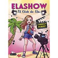 Elashow 3. ¡Videoclip en Miami! (Youtubers infantiles)