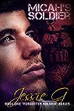 Micah's Soldier (Forgotten Soldier Book 1)