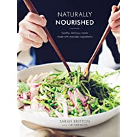 Naturally Nourished Cookbook: Healthy, Delicious Meals Made with Everyday Ingredients