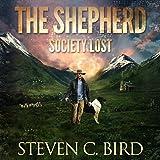 The Shepherd: Society Lost, Volume 1