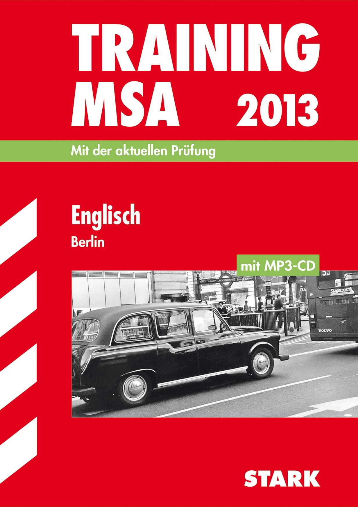 Training Mittlerer Schulabschluss Berlin/Brandenburg / Englisch mit MP3-CD 2013: Mit der aktuellen Prüfung
