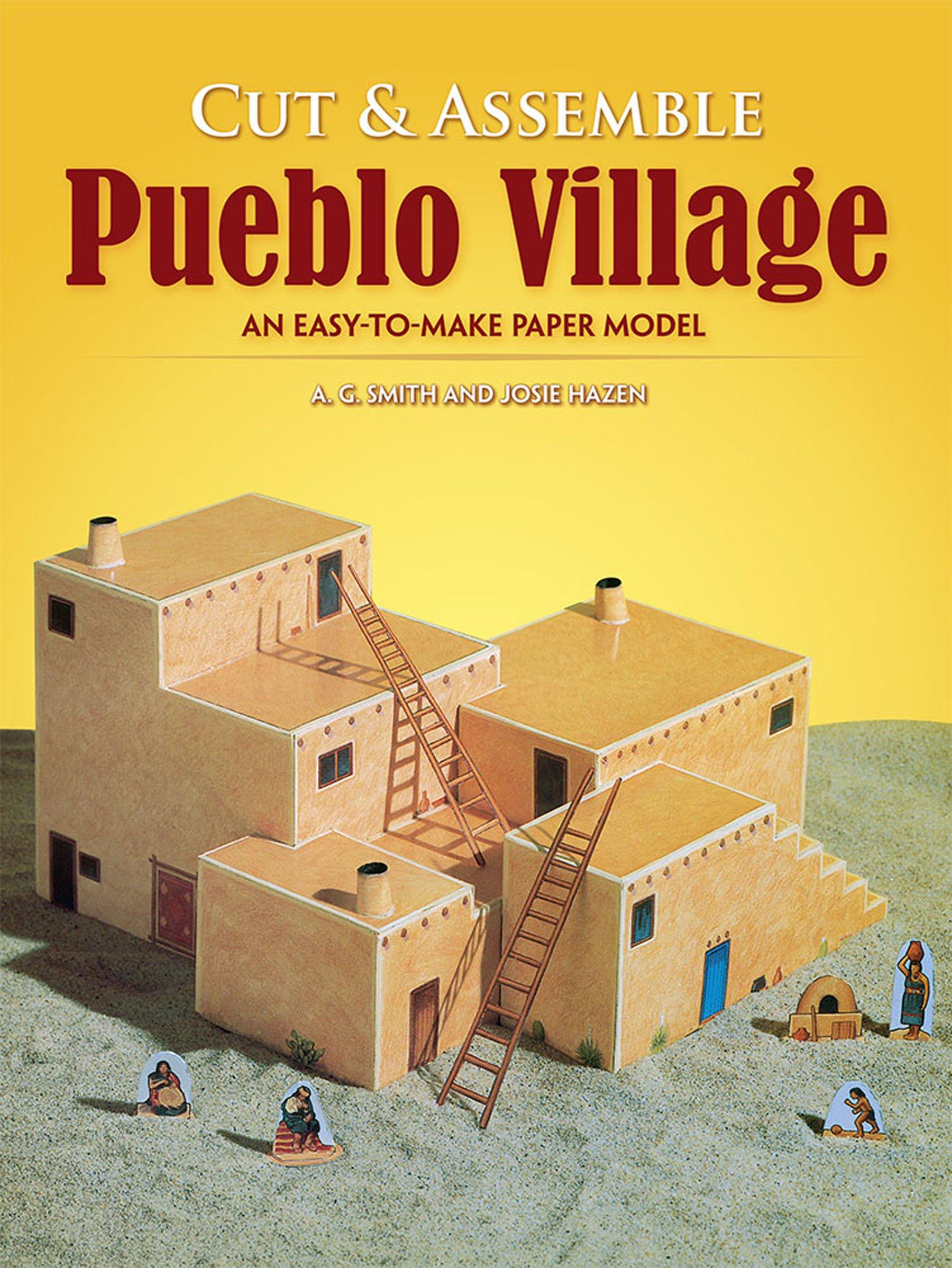 Cut & Assemble Pueblo Village: An Easy-to-Make Paper Model (Dover Children's Activity Books)