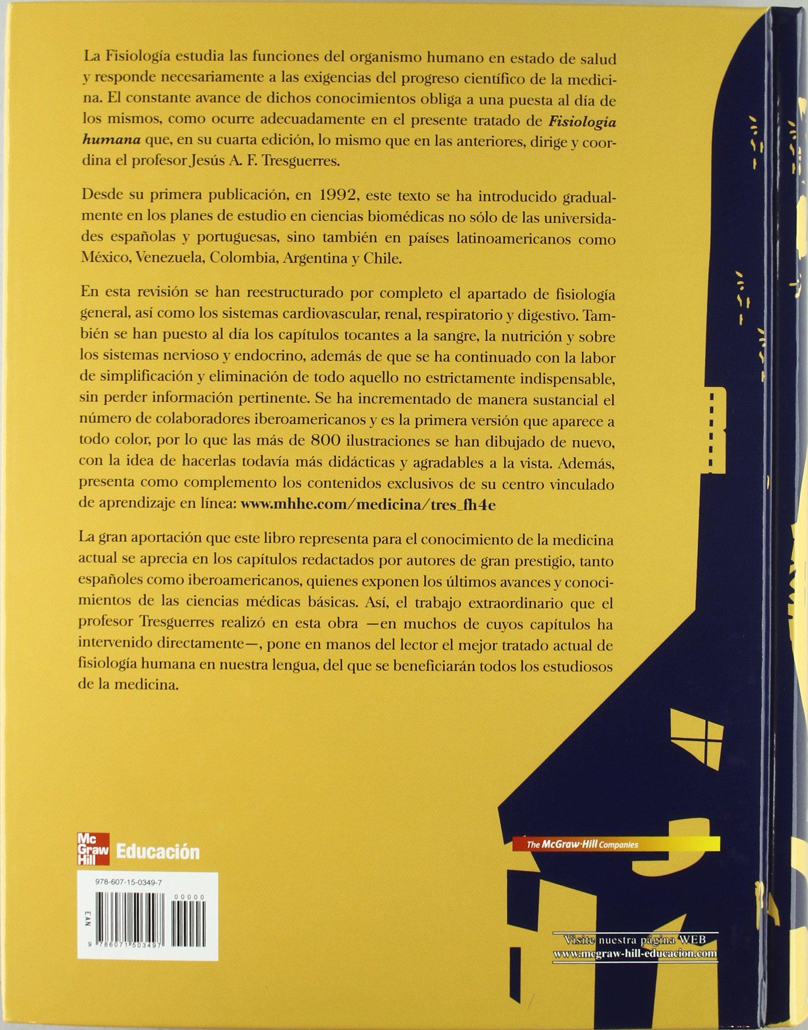 Fisiología Humana: Amazon.es: Jesús A. Tresguerres: Libros